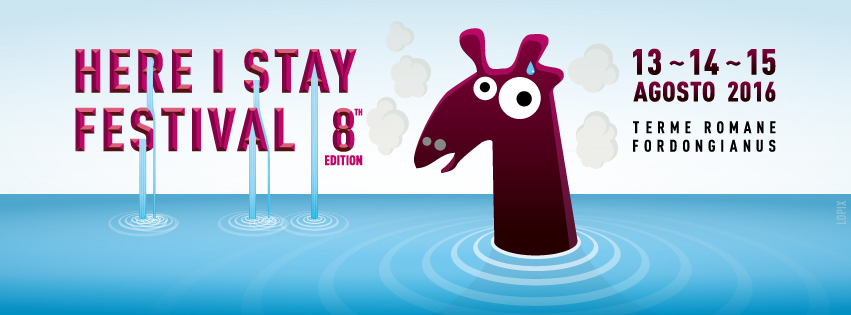 HERE I STAY FESTIVAL 8°Edition